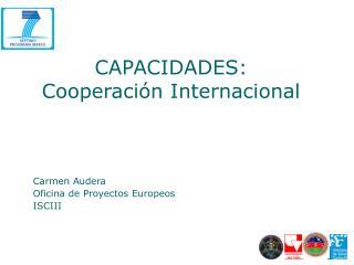 CAPACIDADES:  Cooperación Internacional