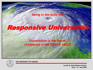 being in the bulls eye Responsive Universities Universities in the future,