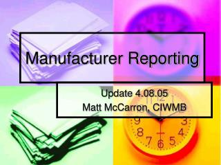 Manufacturer Reporting
