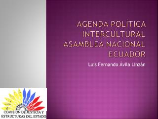 AGENDA POLÍTICA intercultural Asamblea Nacional Ecuador
