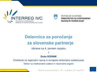 Delavnica za poročanje                            za slovenske partnerje
