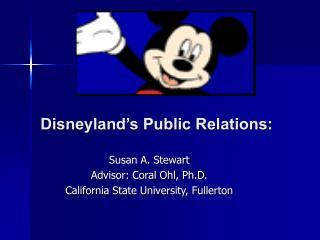 Disneyland s Public Relations: