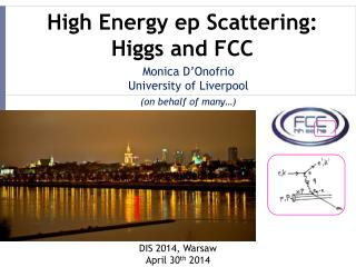 High Energy  ep  Scattering:  Higgs  and FCC