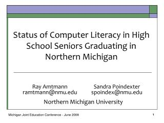 Status of Computer Literacy in High School Seniors Graduating in Northern Michigan