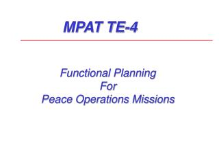 Functional Planning  For Peace Operations Missions