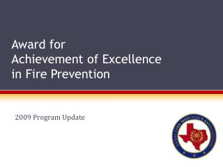 Award for Achievement of Excellence in Fire Prevention