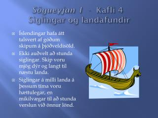 S�gueyjan 1   -  Kafli 4 Siglingar og landafundir