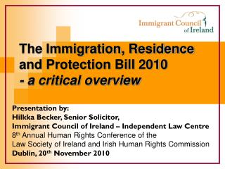 The Immigration, Residence  and Protection Bill 2010  - a critical overview