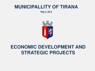 ECONOMIC DEVELOPMENT AND STRATEGIC PROJECTS