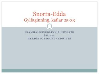 Snorra-Edda Gylfaginning, kaflar 25-33