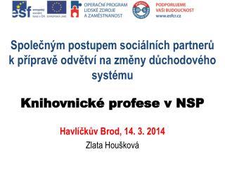 Havl�?k?v Brod,  14. 3. 2014 Zlata Hou�kov�