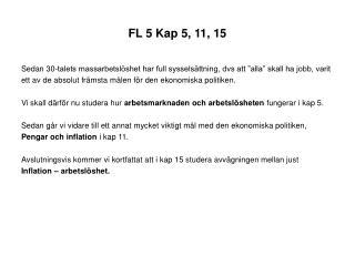 FL 5 Kap 5, 11, 15