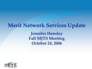Merit Network Services Update