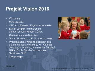 Projekt Vision 2016