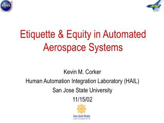 Etiquette & Equity in Automated Aerospace Systems