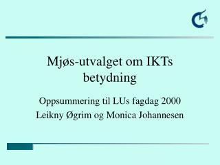 Mjøs-utvalget om IKTs betydning
