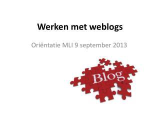 Werken met  weblogs