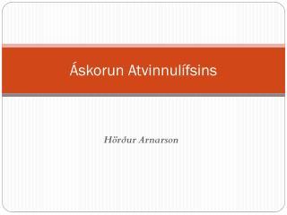 Áskorun Atvinnulífsins