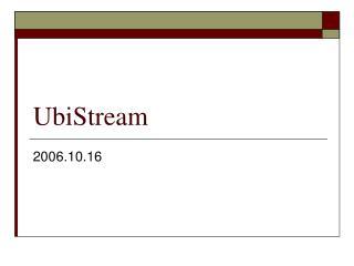 UbiStream