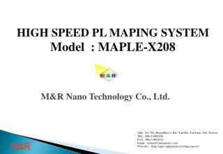 HIGH SPEED PL MAPING SYSTEM Model  : MAPLE-X208