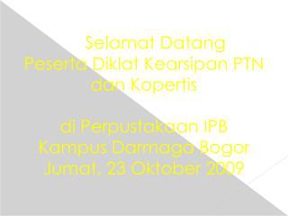 TUPOKSI Pusat Arsip   di Institut Pertanian Bogor