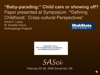 S A S ci          February 22-26, 2006 Savannah, GA