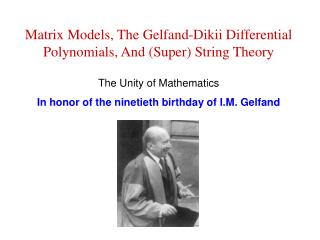 Matrix Models, The Gelfand-Dikii Differential Polynomials, And (Super) String Theory
