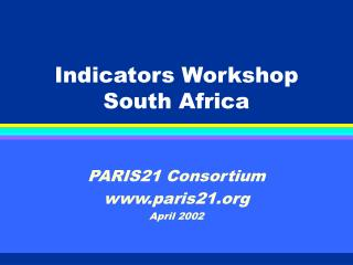 Indicators Workshop South Africa