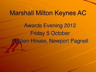 Marshall Milton Keynes AC