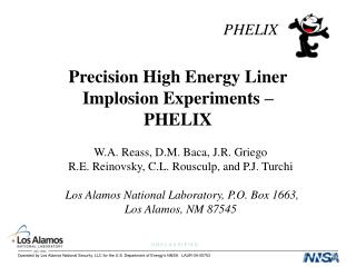 Precision High Energy Liner Implosion Experiments –  PHELIX