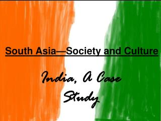 South Asia—Society and Culture