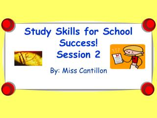 Study Skills for School Success Session 2