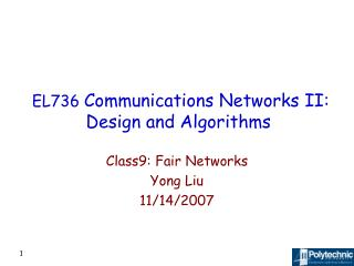 EL736  Communications Networks II: Design and Algorithms