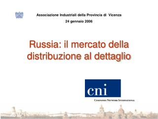 Russia: il mercato della distribuzione al dettaglio