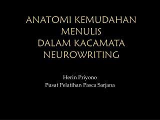 Anatomi Kemudahan Menulis dalam Kacamata NEUROwriting