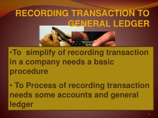 RECORDING TRANSACTION TO GENERAL LEDGER