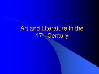Art and Literature in the 17th Century