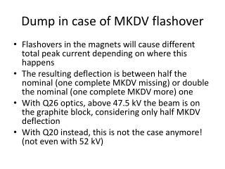 Dump in case of MKDV flashover