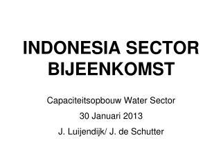 INDONESIA SECTOR BIJEENKOMST