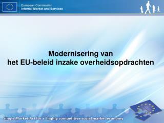 Modernisering van het EU-beleid inzake overheidsopdrachten