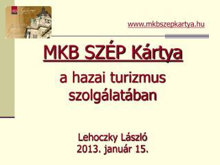 Lehoczky László 2013. január 15.