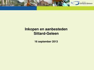 Inkopen en aanbesteden Sittard-Geleen 16 september 2013