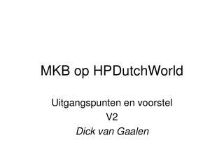 MKB op HPDutchWorld