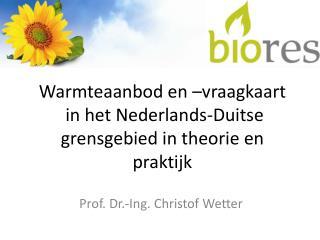 Warmteaanbod en –vraagkaart  in het Nederlands-Duitse grensgebied in theorie en praktijk