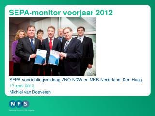 SEPA-monitor voorjaar 2012