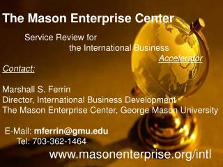The Mason Enterprise Center Service Review for