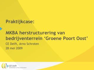 Praktijkcase: MKBA herstructurering van bedrijventerrein 'Groene Poort Oost'