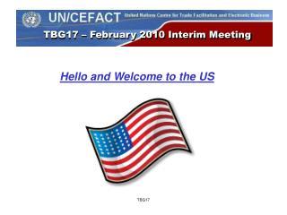 TBG17 – February 2010 Interim Meeting