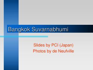 Bangkok Suvarnabhumi
