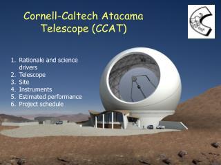 Cornell-Caltech Atacama Telescope (CCAT)